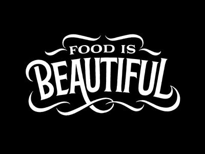 Food is Beautiful