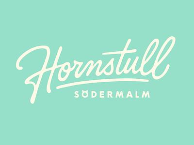 Hornstull coffee made me do it simon ålander stockholm södermalm hornstull script lettering