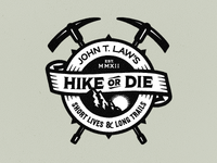 Hike or Die - John T. Law's (final)