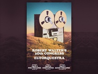 Robert Walter's 20th Congress & Euforquestra Gig Poster