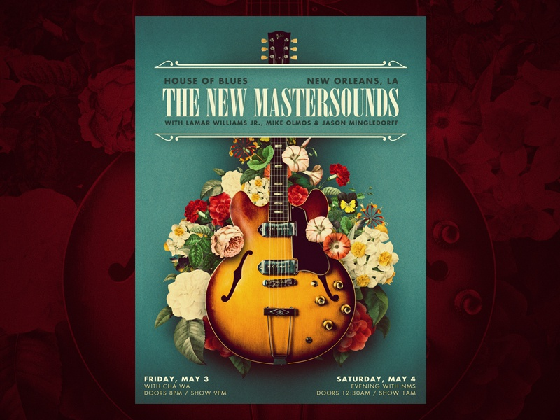 The New Mastersounds - poster design house of blues nms the new mastersounds elegant classy jazz fest nola new orleans floral flowers p90 gibson 330 gibson electric guitar guitar poster gig poster