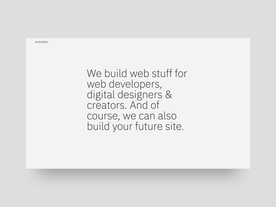 wickedlabs; we have a home. remote web agency design labs wicked