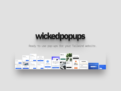 wicked popups    18 Modals made with HTML and Tailwind CSS web popups modals html tailwindcss
