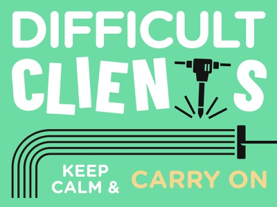 Briefbox Blog > Difficult Clients article blog green calm difficult client rake drill illustration cover