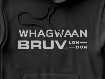 Whagwaan Bruv black urban streetwear fashion hoodie entertainment tv show typography logotype logo
