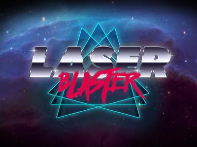 Laser Blaster space glow typography branding retro futuristic new retro 80s