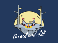 Go out and chill