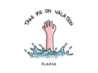Take me on vacation