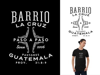 Barrio La Cruz logos logo design logodesign missions typogaphy badges badgedesign logotype badge logo screenprint graphic tshirt