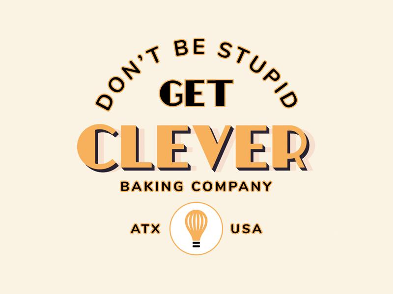 Clever Baking Co clever texas austin baking typography new york city logo branding brooklyn illustration nevada reno