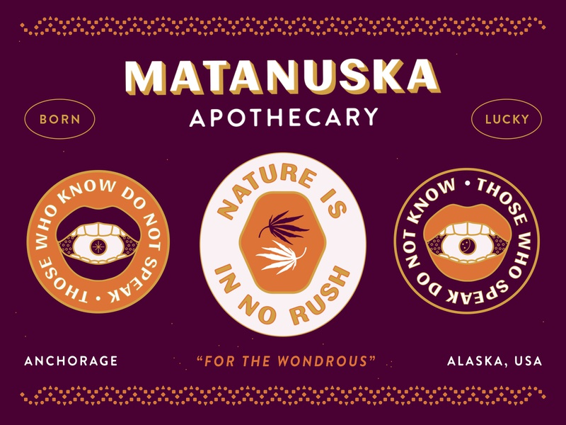 Matanuska Apothecary - No Rush nyc brooklyn nevada reno apothecary happiness friends eye identity alaska good luck marijuana luck lucky weed