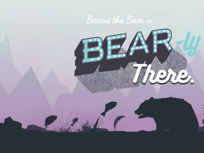 Bear-ly There. game design splash screen game jam video game design silhoutte 3d bear illustration game