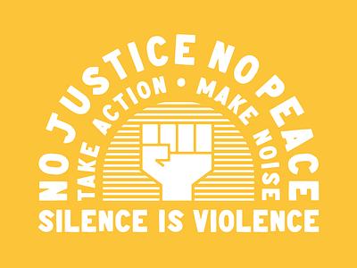 Silence Is Violence nopeace nojustice justice defundpolice community protest silenceisviolence