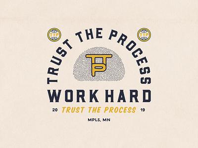 Trust the Process design typography type illustration lockup trust the process