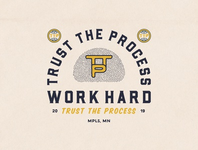 Trust the Process design typography type illustration lockup trust the process