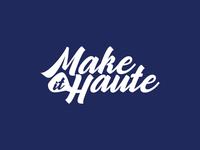 Make It Haute Typography