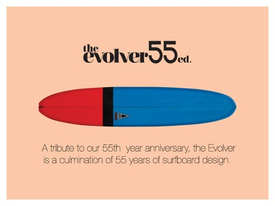 The Evolver 55 yr. edition for Harbour Surfboards