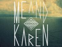 Me and Karen - Ocean