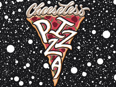 Cheeseless Pizza hellotype space pizza creatives illustration vector calligraphy type lettering
