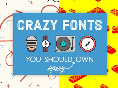 Crazy Fonts typography fonts headline