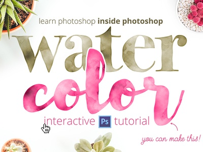 Interactive Photoshop Tutorial tutorial filter effect typography watercolor photoshop