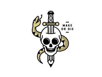 Make Or Die design make skull snake illustration tattoo