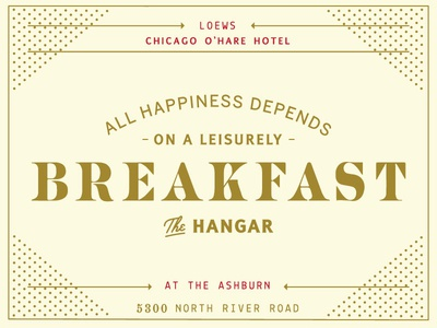 If this is true, thank god for weekends. breakfast branding aviation brunch vintage lettering type