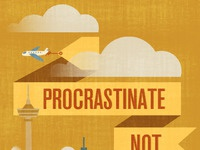 Procrastinate not
