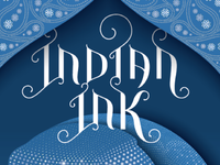 Lettering for Indian Ink