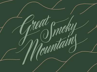 Great Smokies greatsmokymountains nationalparks script handlettering typography lettering