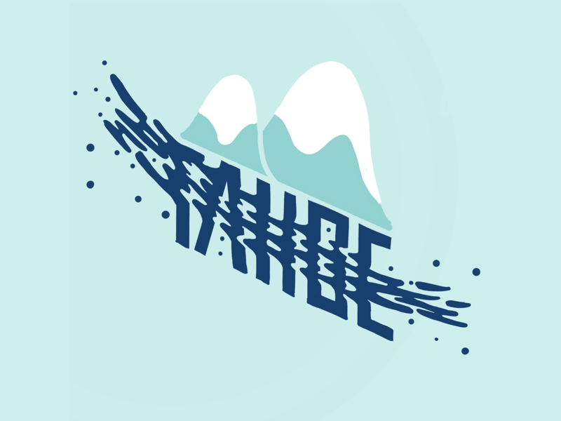 Shreddy snow mountains illustrations hand lettering typography lettering tahoe