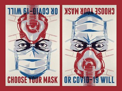 Choose Your Mask screenprint ink mask face propaganda virus covid19 illustration poster