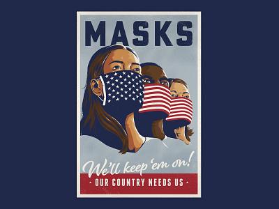 We'll Keep 'em On editorial digital design type usa propaganda brush illustration flag masks covid19 poster