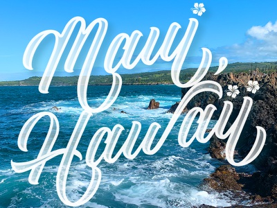 Maui, Hawaii custom lettering ocean island hawaii maui travel hand drawn type lettering typography hand lettering