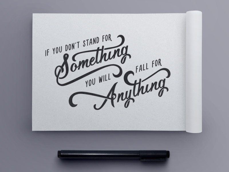 Stand For Something Quote By Jenna Bresnahan Dribbble Dribbble