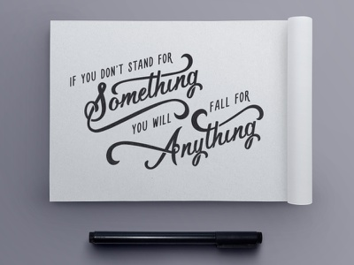Stand For Something Quote jenna bresnahan custom lettering hand type hand drawn type sketchbook drawing sketch quote lettering typography type