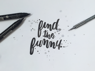 Find The Funny freehand fun funny jenna bresnahan sketch drawing hand type brush typography hand drawn type lettering type