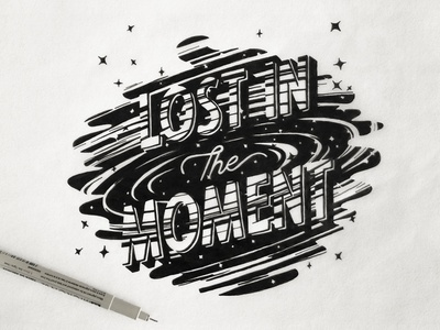 Lost in a Moment stars universe space type drawing hand lettering illustration sketch hand type hand drawn type lettering typography