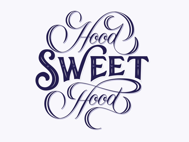 Hood Sweet Hood new york brooklyn hand type hand drawn type type lettering typography