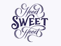 Hood Sweet Hood