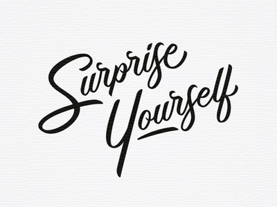 Surprise Yourself script custom lettering hand drawn type growth surprise self love typography hand lettering hand type lettering