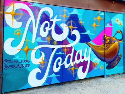 Not Today Mural illustration hand lettering hand drawn type not today wishes stars genie typography streetart mural lettering