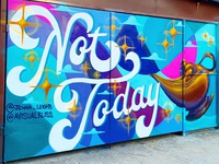 Not Today Mural