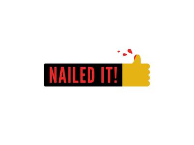 Nailed It nailed it like thumb blood nailed nail