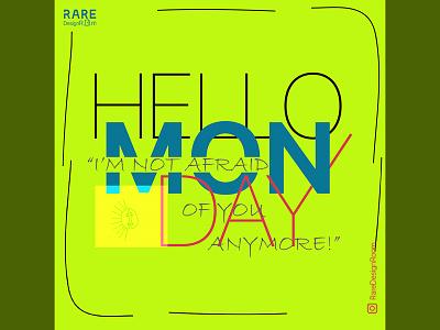 Monday Poster mondayschallenge ad instagram socialmedia graphicdesign poster weekend dailymotivation weekday monday