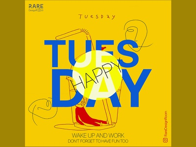 Tuesday Poster advertise instagram social media graphicdesign poster weekend motivation daily motivation weekday tuesday