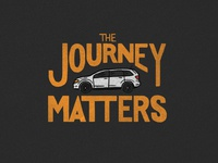 The Journey Matters