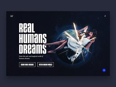 REAL HUMANS DREAMS dreams webdesign ux ui