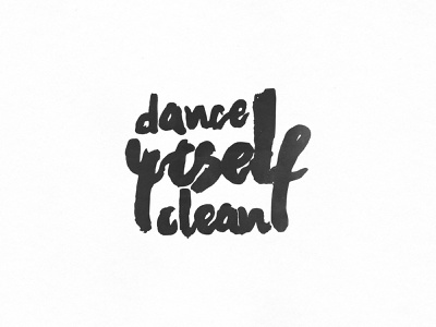 dance yrself clean lcd soundsystem handlettering typography music