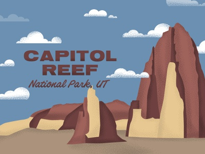 National Park: Capitol Reef, UT retrocolors retro type typography illustration clouds mountains utah capitolreef nationalpark